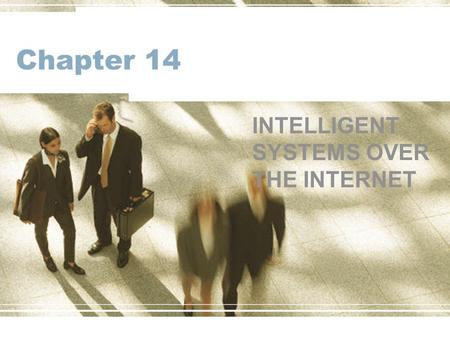 INTELLIGENT SYSTEMS OVER THE INTERNET