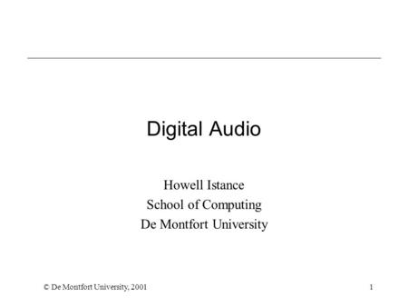 Howell Istance School of Computing De Montfort University