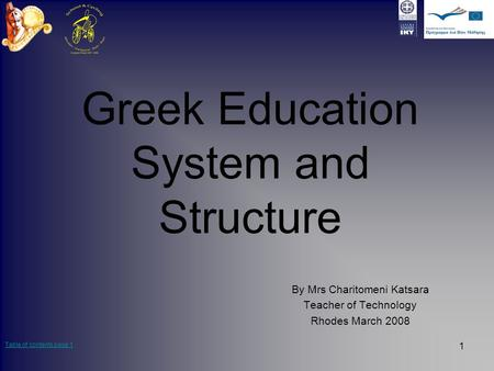 Greek Education <strong>System</strong> and Structure