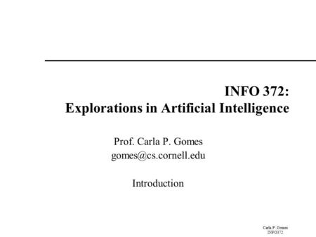 INFO 372: Explorations in Artificial Intelligence