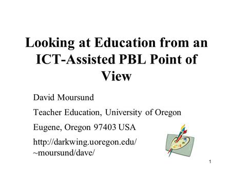 Looking at Education from an ICT-Assisted PBL Point of View