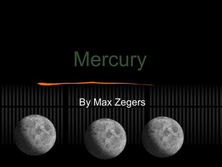Mercury By Max Zegers How Much Would you weigh on Mercury If you are 85 pounds on earth like me, on Mercury you would weigh 24 pounds.