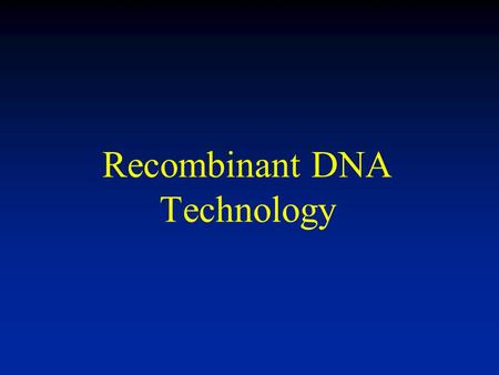Recombinant DNA Technology. Why Do Genetic Engineering? 1. Produce desired proteins in vitro for therapeutic use. 2. Have rice produce as much starch.
