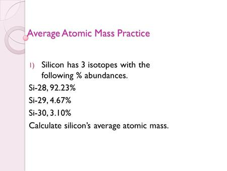 Average Atomic Mass Practice