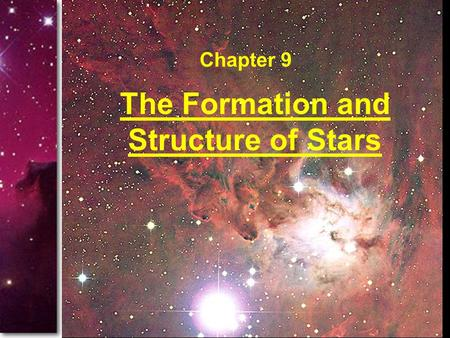 The Formation and Structure of Stars