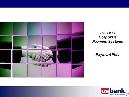 U.S. Bank Corporate Payment Systems Payment Plus.