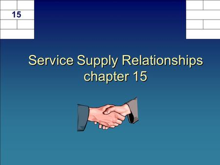 Service Supply Relationships chapter 15