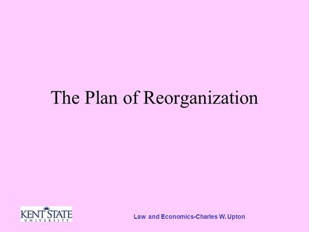 Law and Economics-Charles W. Upton The Plan of Reorganization.