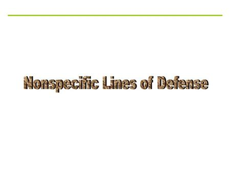 Nonspecific Lines of Defense