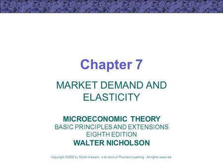 MARKET DEMAND AND ELASTICITY