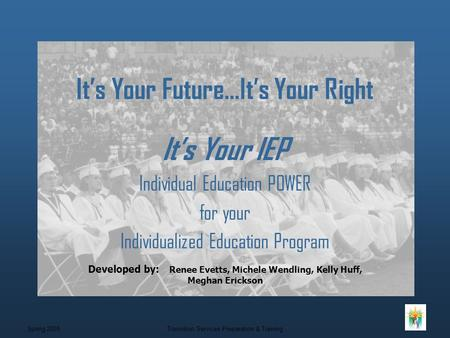It's Your Future…It's Your Right
