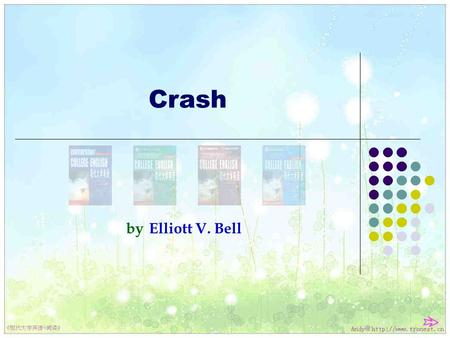 Crash by Elliott V. Bell Contemporary College English