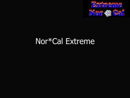 Nor*Cal Extreme. Table of Contents Snowboards Snowboards Skateboards Skateboards Mountain Bikes Mountain Bikes Finance Finance website website Conclusion.