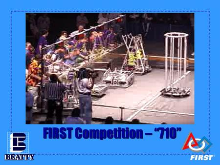 "FIRST Competition – ""710"" Team Hammond's Recipe for a Successful Robot Strategy and Design."