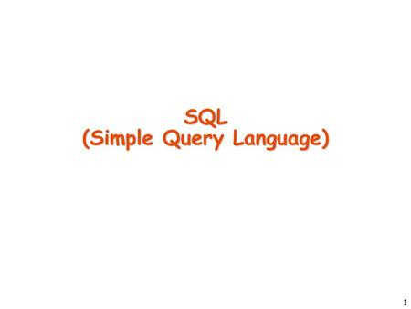1 SQL (Simple Query Language). 2 Query Components A query can contain the following clauses –select –from –where –group by –having –order by Only select.