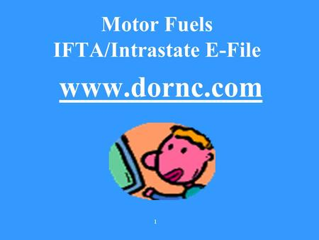 Motor Fuels IFTA/Intrastate E-File
