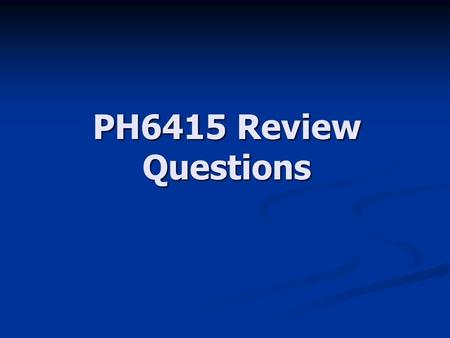 PH6415 Review Questions. 2 Question 1 A journal article reports a 95%CI for the relative risk (RR) of an event (treatment versus control as (0.55, 0.97).