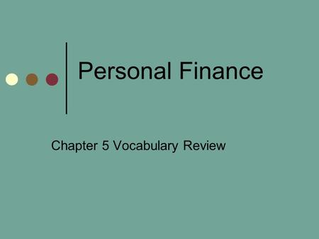 Chapter 5 Vocabulary Review