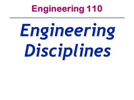 Engineering 110 Engineering Disciplines. Aeronautical/Aerospace Engineering A SubDiscipline of Mechanical Egnrng Aeronautical Engineers Do All The Research,
