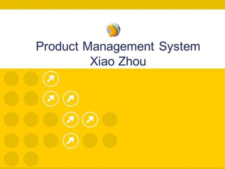 Product Management System Xiao Zhou. Introduction Why This project? It is an opportunity to learn new things and gain some experiences. My friend is a.