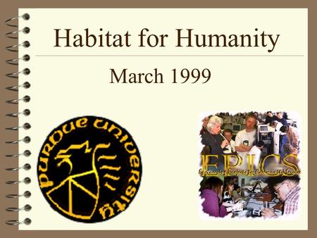 Habitat for Humanity March 1999. Background image prepared by the Computer Graphics Dept., Purdue University Floor Plans Energy Efficiency Information.