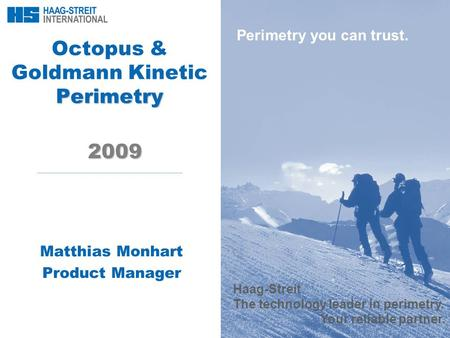 Octopus & Goldmann Kinetic Perimetry