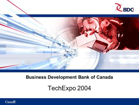 Business Development Bank of Canada TechExpo 2004.