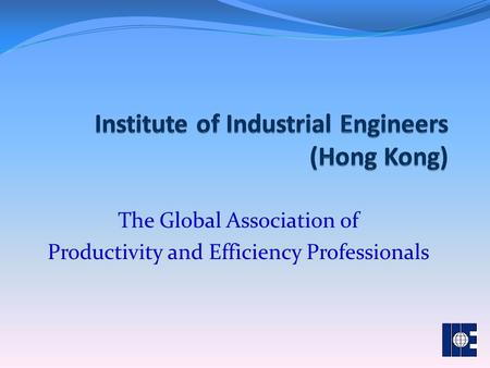 The Global Association of Productivity and Efficiency Professionals.