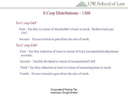 non liquidating distribution s corporation Liquidating distributions of cash and other property that will eliminate a partner's interest in the partnership (these types of distributions will be discussed in section.