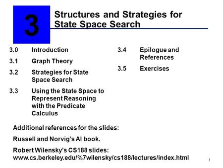 Structures and Strategies for State Space Search