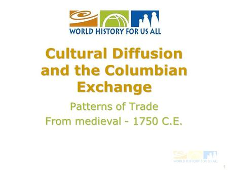 Cultural Diffusion and the Columbian Exchange
