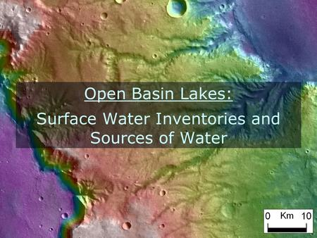 Open Basin Lakes: Surface Water Inventories and Sources of Water.