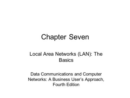 Local Area Networks (LAN): The Basics