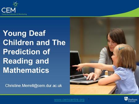 1 Young Deaf Children and The Prediction of Reading and Mathematics