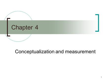 <strong>Conceptualization</strong> and measurement