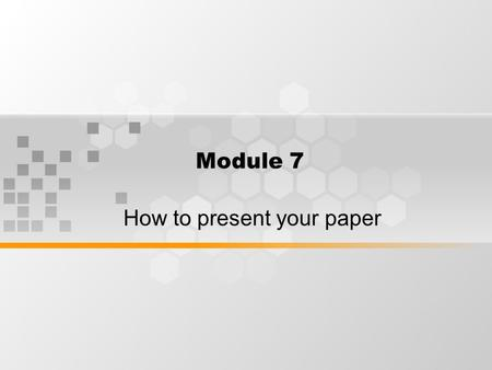 How to present your paper