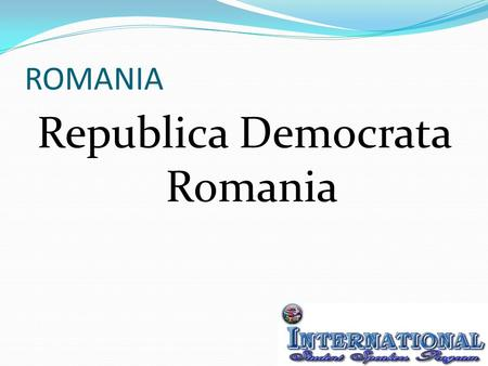 ROMANIA Republica Democrata Romania. National anthem DESTEAPTA-TE ROMANE ! AWAKEN O ROMANIAN !