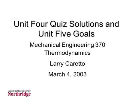 Unit Four Quiz Solutions and Unit Five Goals