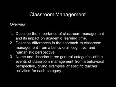 Classroom Management Overview: