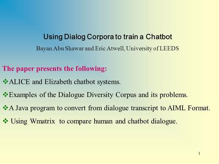 Using Dialog Corpora to train a Chatbot