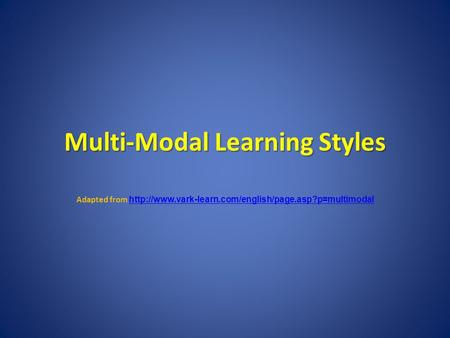 Multi-Modal Learning Styles