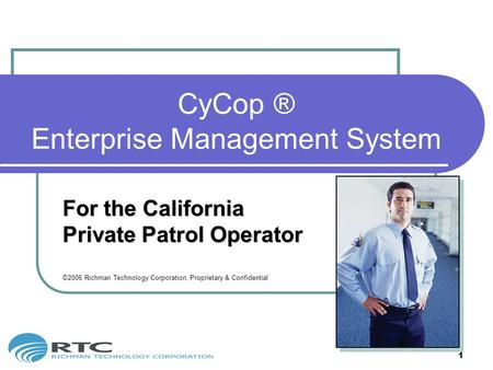 CyCop ® Enterprise Management System