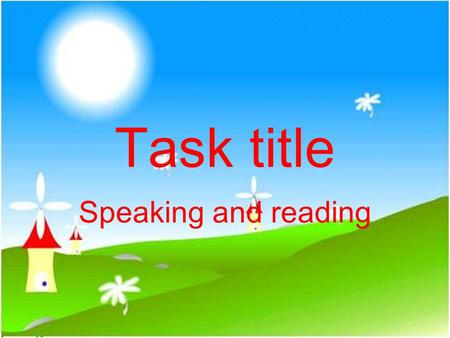 Task title Speaking and reading. Target To ask for and give suggestions.