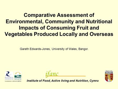 Comparative Assessment of Environmental, Community and Nutritional Impacts of Consuming Fruit and Vegetables Produced Locally and Overseas Institute of.