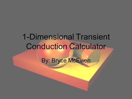 1-Dimensional Transient Conduction Calculator