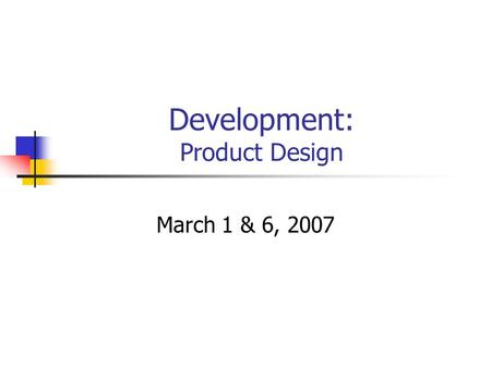 Development: Product Design