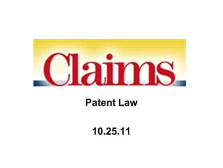 Patent Law 10.25.11. Patent infringement Lessons from validity –It's the claim that counts! Comparing claim to [reference] = comparing claim to [accused.
