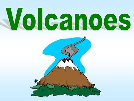 Volcanologists study and classify volcanoes according to their activity. They use special instruments that can determine if pressure in a volcano is building.