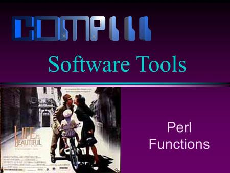 Perl Functions Software Tools. Slide 2 Defining a Function l A user-defined function or subroutine is defined in Perl as follows: sub subname{ statement1;