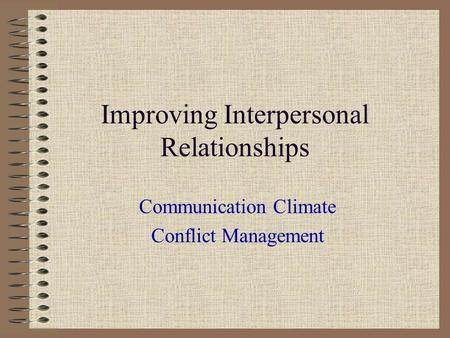 Improving Interpersonal Relationships